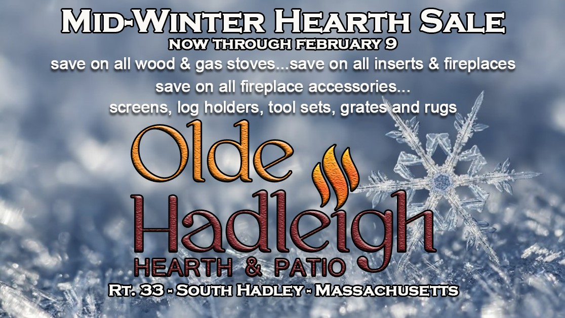 2019 mid winter sale olde hadleigh hearth and patioolde. Black Bedroom Furniture Sets. Home Design Ideas